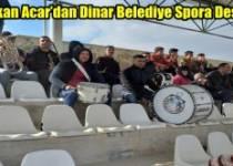 Başkan Saffet Acar'dan Dinar Belediye Spora Destek