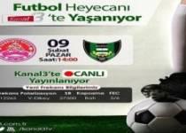 Sandıklıspor – Manisa Sanayispor karşılaşması Kanal 3 ekranlarında !